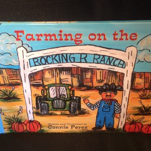 Farming on the Rocking R Ranch